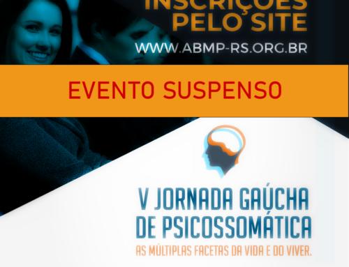 Suspensão – V Jornada Gaúcha de Psicossomática